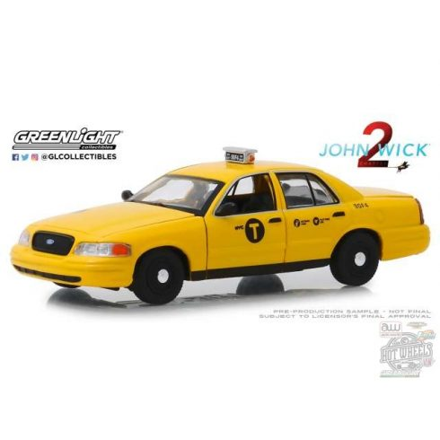 GreenLight 2008 Ford Crown Victoria Taxi 'John Wick Chapter 2 2017' 1:43